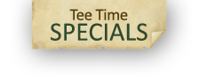Tee Time Specials